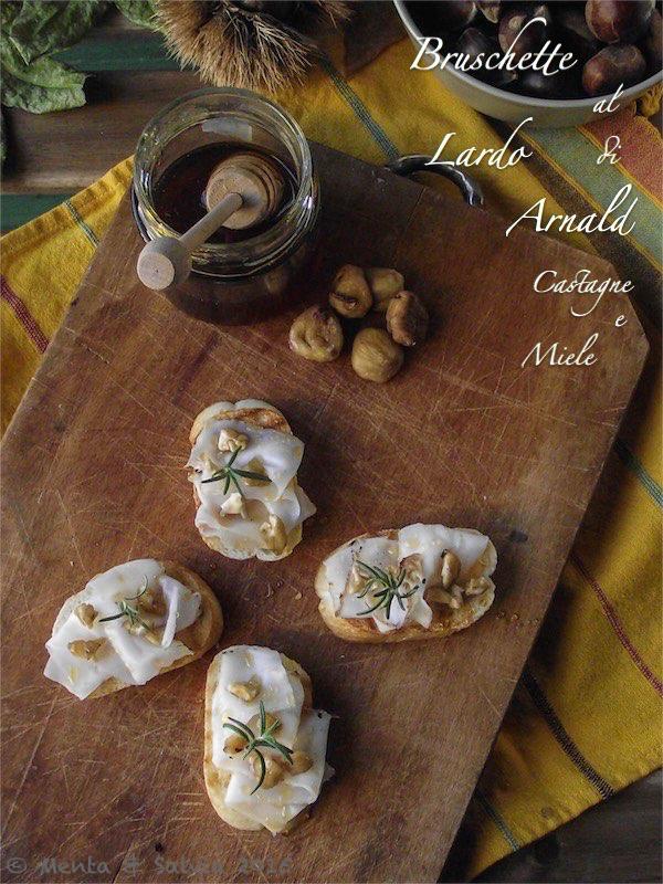 Bruschette al lardo di Arnald con castagne e miele